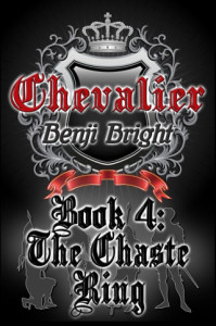 Benji Bright book - Chevalier: The Chaste Ring