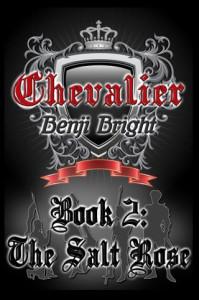 Benji Bright book - Chevalier: The Salt Rose