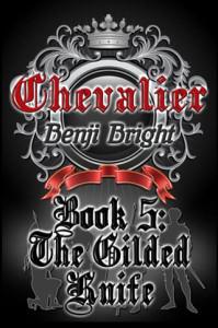 Benji Bright book - Chevalier: The Gilded Knife