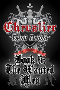 Benji Bright book - Chevalier: The Wanted Men
