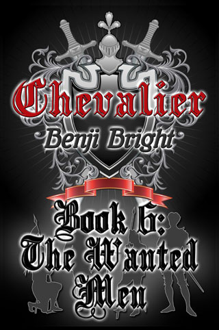 Chevalier Book 6: The Wanted Men