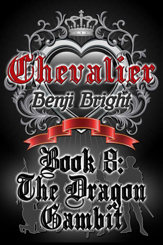 Chevalier Book 8: The Dragon Gambit