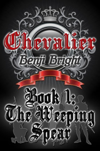 Bendi Bright Book - Chevalier: The Weeping Spear