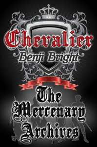 Bendi Bright Book - Chevalier: The Mercenary Archives